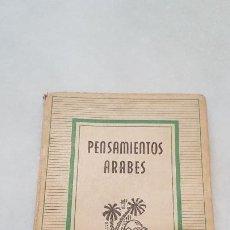 Livres d'occasion: PENSAMIENTOS ÁRABES PRÓLOGO Y SELECCIÓN GUILLERMO GUSTAVINO GALLENT ILUSTRACIONES CARLOS GALLEGOS. Lote 184163998