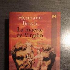 Libros de segunda mano: LA MUERTE DE VIRGILIO HERMANN BROCH ALIANZA EDITORIAL. Lote 184224825