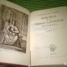 Libros de segunda mano: 123-MEMORIAS DE LAS REINAS CATOLICAS DE ESPAÑA II, ENRIQUE FLOREZ DE SETINE, CRISOL 123. Lote 184227345