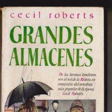 Libros de segunda mano: GRANDES ALMACENES. COLECCIÓN LIBROS PLAZA Nº 1. - ROBERTS, CECIL.. Lote 184240232