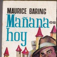 Libros de segunda mano: MAURICE BARING : MAÑANA ES HOY (PLAZA, 1959). Lote 184240466