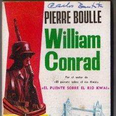 Libros de segunda mano: WILLIAM CONRAD. CLASICOS PLAZA Nº173.. Lote 184240625