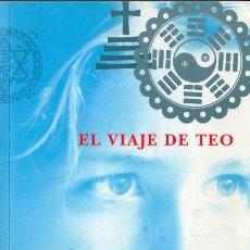 Libros de segunda mano: EL VIAJE DE TEO. CATHERINE CLÉMENT. Lote 184338766