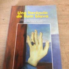 Libros de segunda mano: UN HERENCIA DE LLUM BLAVA. Lote 184339782