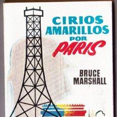 Libros de segunda mano: BRUCE MARSHALL : CIRIOS AMARILLOS POR PARIS (PLAZA, 1960). Lote 184415428