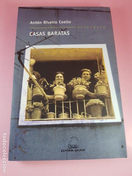 LIBRO-CASAS BARATAS-ANTÓN RIVEIRO COELLO-EDITORIAL GALAXIA-GALLEGO-2ºEDICIÓN-2006-NUEVO-VER F (Libros de Segunda Mano (posteriores a 1936) - Literatura - Narrativa - Otros)
