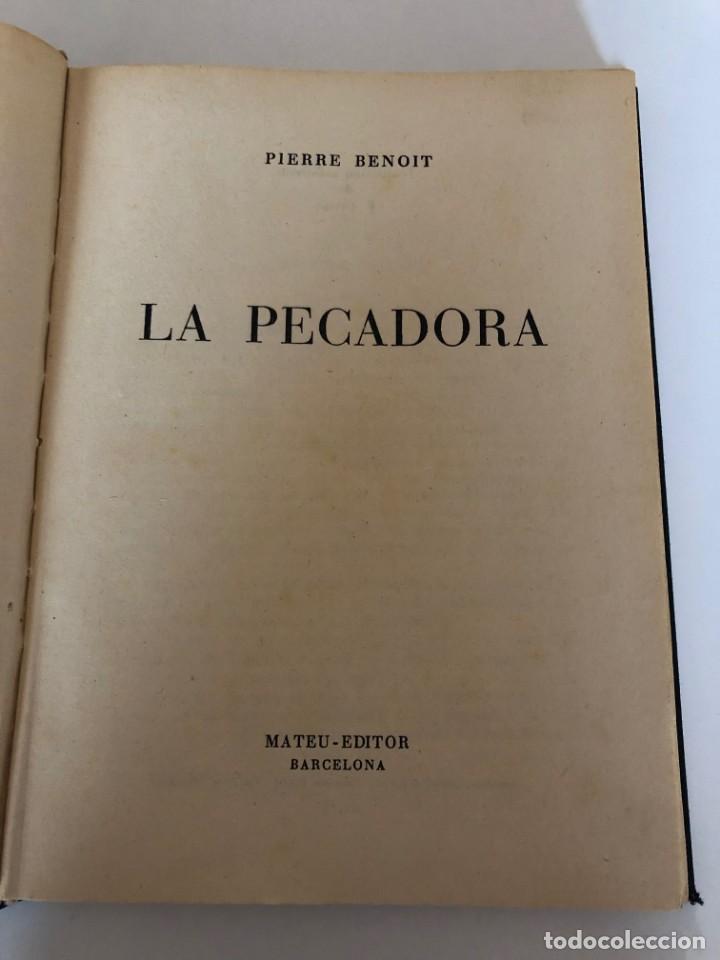 PIERRE BENOIT. LA PECADORA. (Libros de Segunda Mano (posteriores a 1936) - Literatura - Narrativa - Otros)