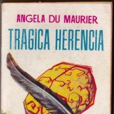 Libros de segunda mano: TRAGICA HERENCIA ANGELA DU MAURIER 1957 ED. G.P.. Lote 184675352