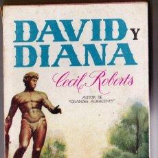 Libros de segunda mano: DAVID Y DIANA. CLASICOS PLAZA Nº 45. - ROBERTS, CECIL.. Lote 184675368