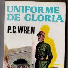 Libros de segunda mano: P. C. WREN : UNIFORME DE GLORIA (ALCOTÁN, 1958). Lote 184675521