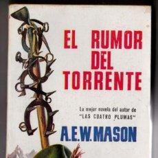 Libros de segunda mano: EL RUMOR DEL TORRENTE - A E W MASON - PLAZA JANES. Lote 184675528