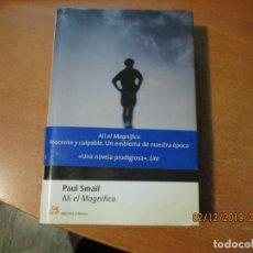 Libros de segunda mano: ALÍ EL MAGNÍFICO PAUL SMAÏL MUCHNIK EDITORES 1ª EDICION 2001. Lote 185291343