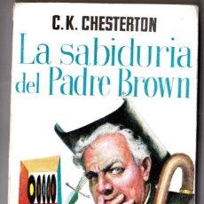 Libros de segunda mano: LA SABIDURIA DEL PADRE BROWN. G.K. CHESTERTON. LIBRO PLAZA. Nº 162.EDICIONES G.P. Lote 185665676