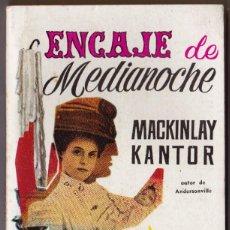 Libros de segunda mano: MACKINLAY KANTOR : ENCAJE DE MEDIANOCHE (PLAZA, 1959). Lote 185665947