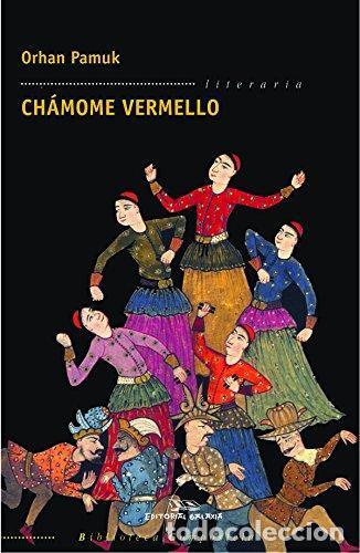 CHÁMOME VERMELLO - ORHAN PAMUK (Libros de Segunda Mano (posteriores a 1936) - Literatura - Narrativa - Otros)