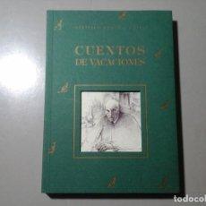 Libros de segunda mano: SANTIAGO RAMÓN Y CAJAL. CUENTOS DE VACACIONES. 1ª EDICIÓN 1995. CLAN. ILUST: MARINA ARESPACOCHAGA. . Lote 186176995