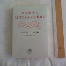 Libros de segunda mano: MANUEL ALTOLAGUIRRE. EPISTOLARIO. 1925-1959.. Lote 186182825