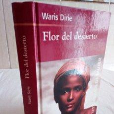 Libros de segunda mano: 257-FLOR DEL DESIERTO, WARIS DIRIE, 2003. Lote 186183052