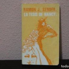 Libros de segunda mano: LA TESIS DE NANCY POR RAMON J.SENDER. Lote 186183205