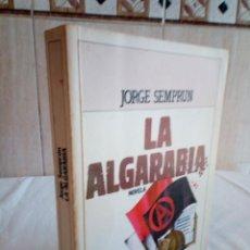 Libros de segunda mano: 235-LA ALGARABIA, JORGE SEMPRUN, 1982. Lote 186183313