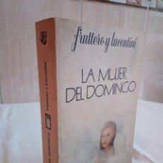 Libros de segunda mano: 228-LA MUJER DEL DOMINGO, FRUTTERO Y LUCENTINI, 1976. Lote 186183436