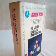Libros de segunda mano: 227-EL VALLE DE LAS MUÑECAS, JACQUELINE SUSANN, 1973. Lote 186183488