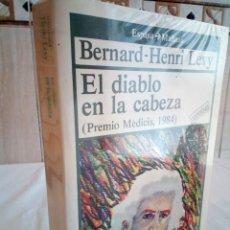 Libros de segunda mano: 223-EL DIABLO EN LA CABEZA, BERNARD HENRY LEVY, PREMIO MEDICIS 1984, ESPASA CALPE, 1985. Lote 186183540
