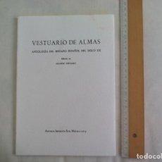 Libros de segunda mano: VESTUARIO DE ALMAS. ANTOLOGÍA DEL EPITAFIO ESPAÑOL DEL SIGLO XX. EDICIÓN RICARDO VIRTANEN. 2014. Lote 186183790