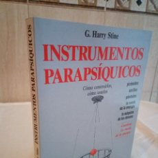 Libros de segunda mano: 439-INSTRUMENTOS PARAPSIQUICOS, G. HARRY STINE, 1994. Lote 186272210