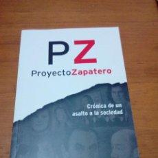 Libros de segunda mano: PZ PROYECTO ZAPATERO IGNACIO ARSUAGA Y M. VIDAL SANTOS. EST13B1. Lote 186338956