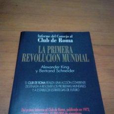 Libros de segunda mano: LA PRIMERA REVOLUCIÓN MUNDIAL ALEXANDER KINK Y BERTRAND SCHNEIDER. EST13B3. Lote 186346676