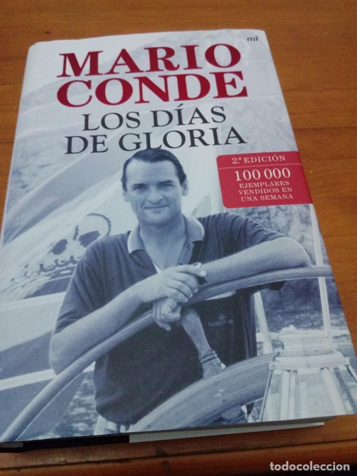 MARIO CONDE. LOS DÍAS DE GLORIA. FORMATO GRANDE. BUEN ESTADO. EST13B3 (Libros de Segunda Mano (posteriores a 1936) - Literatura - Narrativa - Otros)