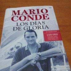 Libros de segunda mano: MARIO CONDE. LOS DÍAS DE GLORIA. FORMATO GRANDE. BUEN ESTADO. EST13B3. Lote 186346900