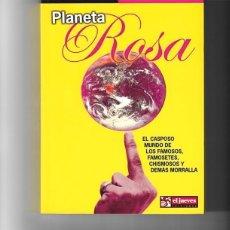 Libros de segunda mano: PLANETA ROSA. DE PEPE COLUBI. FIRMADO Y DEDICADO POR EL AUTOR. Lote 173259132
