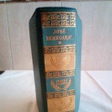 Libros de segunda mano: 5- JOSÉ ECHEGARAY, TEATRO ESCOGIDO. Lote 187128180