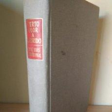 Libros de segunda mano: CIERTO OLOR A PODRIDO, JOSÉ LUIS MARTÍN VIGIL. EDITORIAL JUVENTUD 1962. Lote 187129482