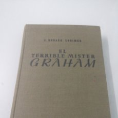 Libros de segunda mano: EL TERRIBLE MISTER GRAHAM. G. HORACE LORIMER. SEGUNDA EDICIÓN. ED. ARS.. Lote 187168516