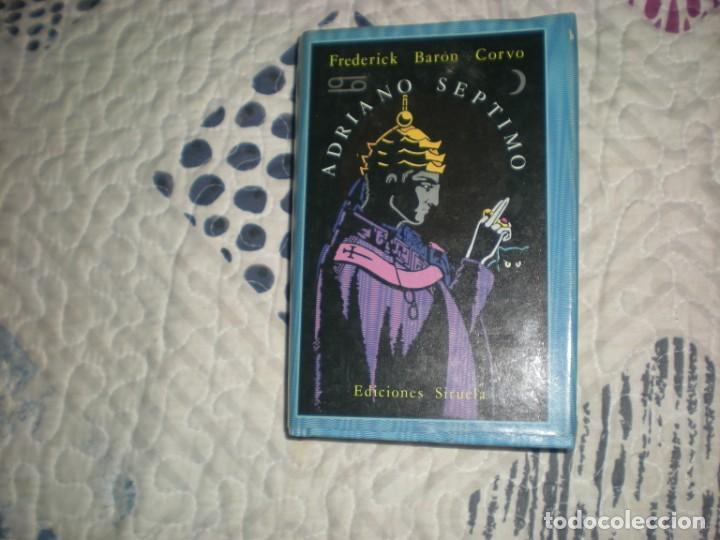 ADRIANO SÉPTIMO;FREDERICK BARÓN CORVO;SIRUELA 1988 (Libros de Segunda Mano (posteriores a 1936) - Literatura - Narrativa - Otros)