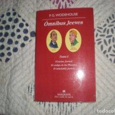 Libros de segunda mano: ÓMNIBUS JEEVES TOMO I;P.G.WODEHOUSE;ANAGRAMA 2010. Lote 187466031