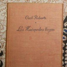 Libros de segunda mano: LOS HUÉSPEDES LLEGAN CECIL ROBERTS . Lote 187466571