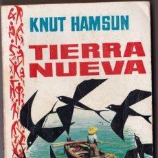 Libros de segunda mano: TIERRA NUEVA - KNUT HAMSUN - PLAZA 1959. Lote 187547951