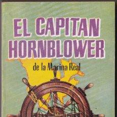 Libros de segunda mano: EL CAPITÁN HORNBLOWER. AUTOR, C. S. FORESTER. EDICIONES G. P. AÑO 1957. LIBROS ALCOTÁN Nº 5. Lote 187548221
