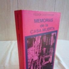 Libros de segunda mano: 467-MEMORIAS DE LA CASA MUERTA, FIODOR DOSTOYEVSKY, 1975. Lote 187639497