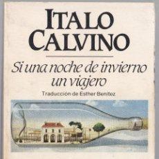 Livres d'occasion: SI UNA NOCHE DE INVIERNO UN VIAJERO - ITALO CALVINO - BRUGUERA 1984. Lote 187746898