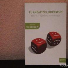 Libros de segunda mano: EL ANDAR DEL BORRACHO, COMO EL AZAR GOBIERNA NUESTRAS VIDAS. Lote 188525163