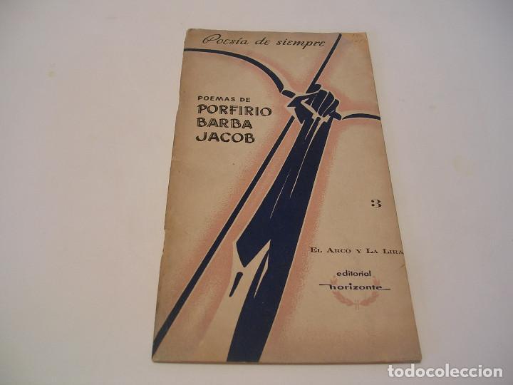 POEMAS DE PORFIRIO BARBA JACOB. RARO (Libros de Segunda Mano (posteriores a 1936) - Literatura - Narrativa - Otros)