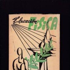 Libros de segunda mano: EDUCACION FÍSICA - LECCIONES TEORICO-PRACTICAS - JULIO GARCIA - OVIEDO 1956. Lote 188669995