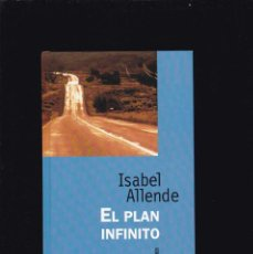 Libros de segunda mano: ISABEL ALLENDE - EL PLAN INFINITO - RBA EDITORIAL 1997. Lote 188680667