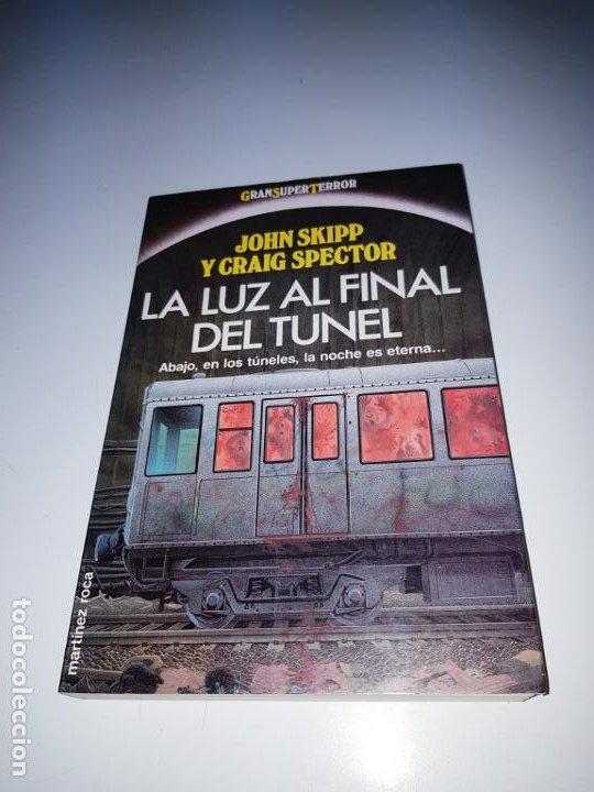 Libros de segunda mano: libro-la luz al final del tÚnel-ed.martinez ROCA-JOHN SKIPP+GRAIG SPECTOR-perfecto estado-ver fotos - Foto 10 - 188762236