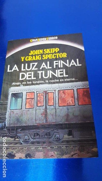Libros de segunda mano: libro-la luz al final del tÚnel-ed.martinez ROCA-JOHN SKIPP+GRAIG SPECTOR-perfecto estado-ver fotos - Foto 12 - 188762236